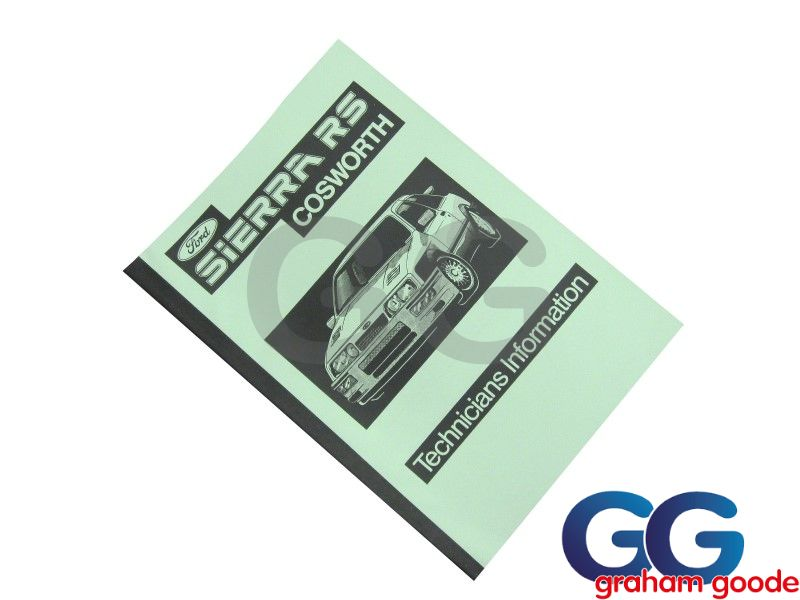 Sierra RS Cosworth Technicians Information Manual GGR1502